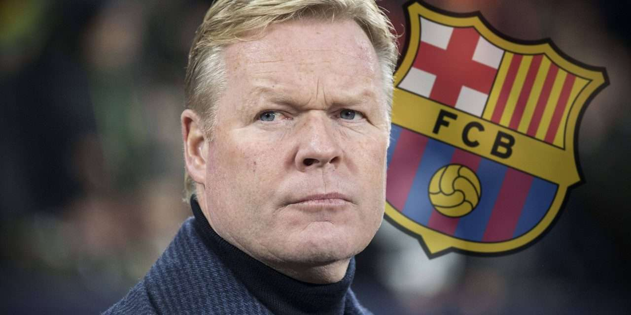Official | Barcelona appoint Ronald Koeman as head coach on two-year deal